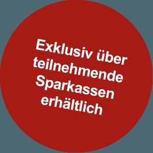 Exklusiv über teilnehmende Sparkassen erhältlich